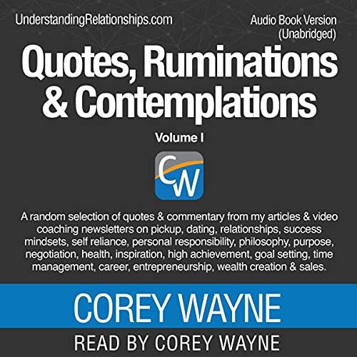 Listen Quotes, Ruminations & Contemplations: Volume I audio book