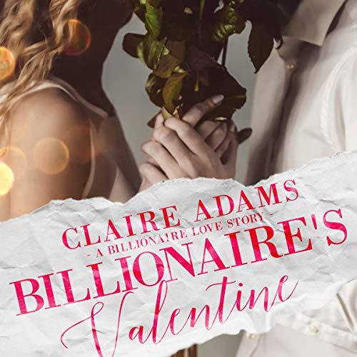 Billionaire's Valentine audiobook cover art