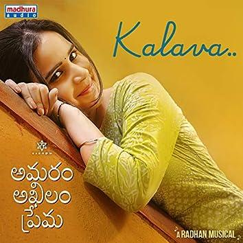 """Kalava (From """"Amaram Akhilam Prema"""")"""