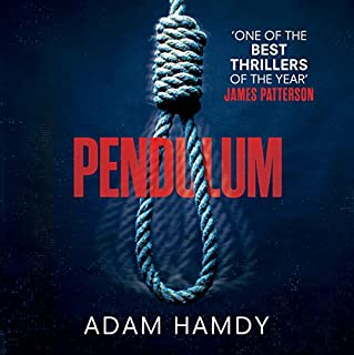 Pendulum                   By:                                                                                                                                 Adam Hamdy                               Narrated by:                                                                                                                                 Luke Thompson                      Length: 14 hrs and 9 mins     256 ratings     Overall 4.3