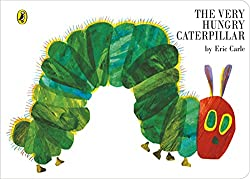 The Very Hungry Caterpillar*