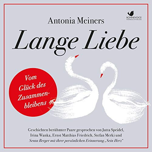 Lange Liebe - Vom Glück des Zusammenbleibens     Geschichten Berühmter Paare              By:                                                                                                                                 Antonia Meiners                               Narrated by:                                                                                                                                 Senta Berger,                                                                                        Jutta Speidel,                                                                                        Irina Wanka,                   and others                 Length: 4 hrs and 49 mins     Not rated yet     Overall 0.0