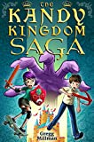 The Kandy Kingdom Saga (Book 1): A Quirky, Humorous Magical Adventure