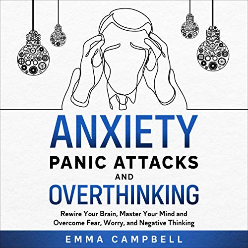 Anxiety, Panic Attacks and Overthinking cover art