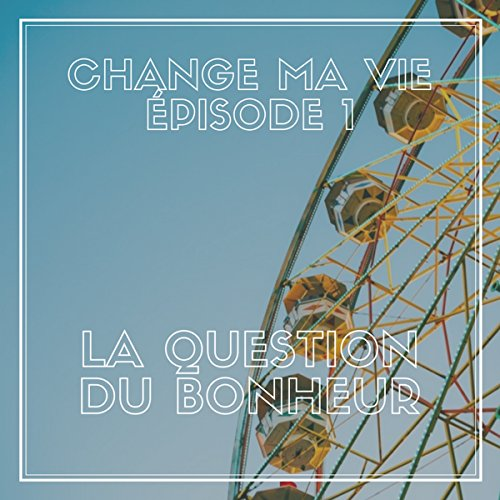 La question du bonheur audiobook cover art