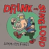 DRINK&SING LOUD 歌詞