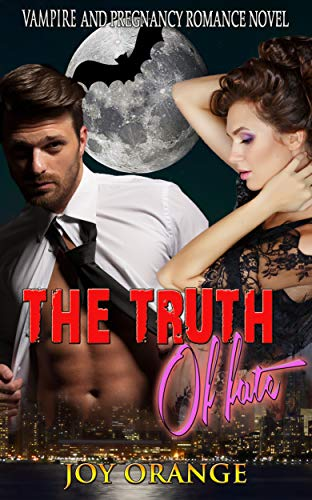 The Truth of Fate: Vampire and Pregnancy Romance Novel