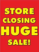 Store Closing Huge Sale Retail Display Sign 18w x 24h 5 Pack [並行輸入品]