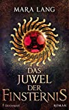 Das Juwel der Finsternis: Roman (DrachenStern Verlag. Science Fiction und Fantasy)