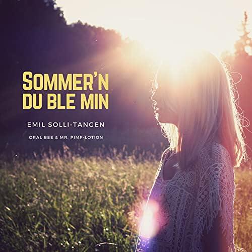 Emil Solli-Tangen, Oral Bee & Mr. Pimp-Lotion