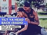 Tilt Ya Head Back (Radio Version) al estilo de Nelly & Christina Aguilera