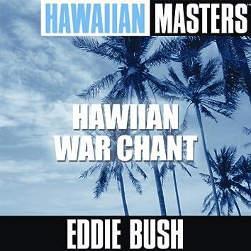 Hawaiian Masters: Hawiian War Chant