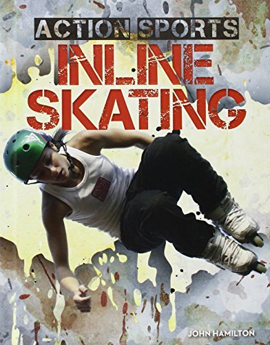 Inline Skating (Action Sports)