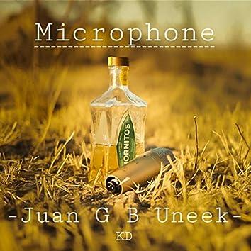 Microphone (feat. Juan G B Uneek, KD)