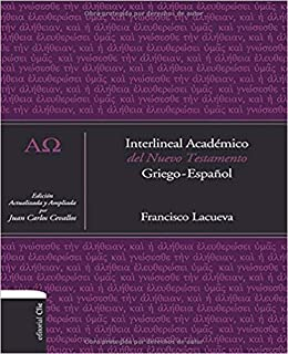 Interlineal académico del Nuevo Testamento: Griego-Español (Spanish Edition)