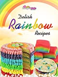 Delish Rainbow Recipes