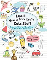 Nguyen, A: Kawaii: How to Draw Really Cute Stuff