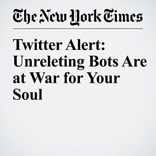 Twitter Alert: Unrelenting Bots Are at War for Your Soul audiobook cover art