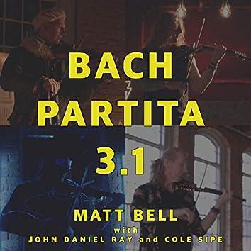 Bach Partita 3.1 (feat. John Ray & Cole Sipe)