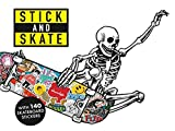 Stick and Skate: Skateboard Stickers