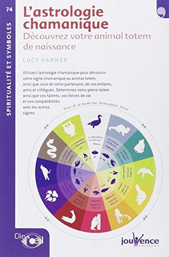 n°74 L'astrologie chamanique