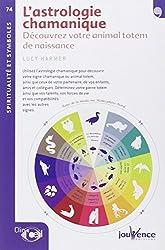 n°74 L'astrologie chamanique de LUCY HARMER