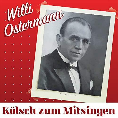 Mit Willi Ostermann am Rhein 1. Teil (Potpourri: Rheinische Lieder, schöne Frau'n beim Wein; Ich trinke auf dein Wohl, m