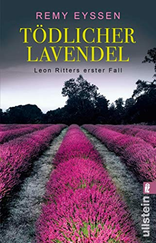 Tödlicher Lavendel: Leon Ritters erster Fall (Ein-Leon-Ritter-Krimi 1)