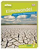memo Wissen entdecken. Klimawandel: Hitze, Stürme, Überschwemmung. Das Buch mit Poster!