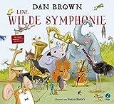 Eine wilde Symphonie