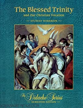 The Blessed Trinity Student Workbook - Book  of the Didache Series Workbooks