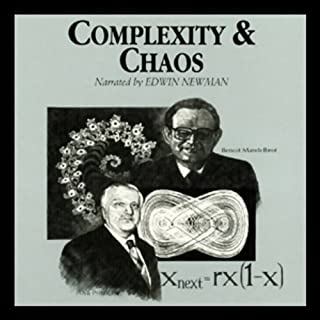 Complexity and Chaos                   By:                                                                                                                                 Dr. Roger White                               Narrated by:                                                                                                                                 Edwin Newman                      Length: 2 hrs and 38 mins     63 ratings     Overall 4.1