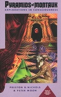 Pyramids of Montauk: Explorations in Consciousness [PYRAMIDS OF MONTAUK -OS]