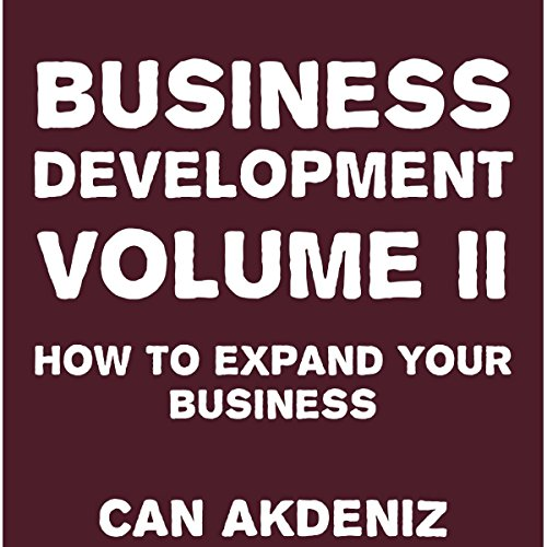 Business Development Volume II: How to Expand Your Business audiobook cover art
