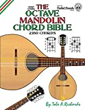 The Octave Mandolin Chord Bible: GDAE Standard Tuning 2,160 Chords (Fretted Friends)