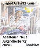 Abenteuer 'Neue Jugendherberge' (German Edition)