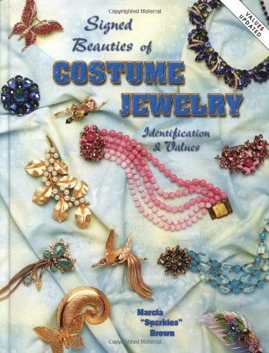 Signed Beauties Of Costume Jewelry: Identification & Values
