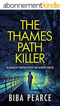 THE THAMES PATH KILLER an absolutely gripping mystery and suspense thriller (Detective Rob Miller Mysteries Book 1) (English Edition)