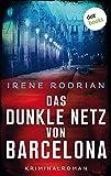 Das dunkle Netz von Barcelona - oder: Im Bann des Tigers: Kriminalroman - Der zweite Fall für Llimona 5
