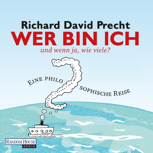 Wer bin ich - und wenn ja, wie viele?                   By:                                                                                                                                 Richard David Precht                               Narrated by:                                                                                                                                 Bodo Primus                      Length: 12 hrs and 48 mins     3 ratings     Overall 5.0