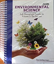 Environmental Science: Lab Manual and Notebook: Volume 1: The Science