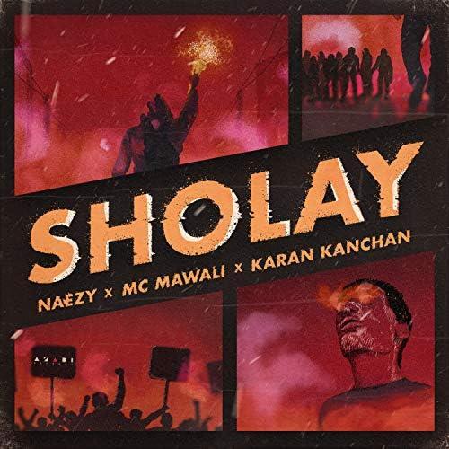 Naezy, MC Mawali & Karan Kanchan