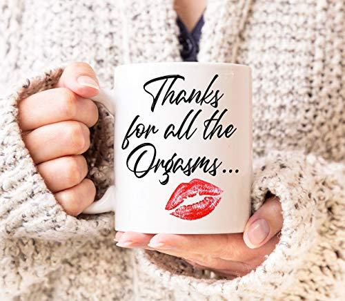 Geschenke für Freund, danke für alle Orgasmen Kaffeetasse, lustige Orgasmus Tasse, sexy Beziehung Geschenk Weihnachten Geburtstag Idee für Ehemann