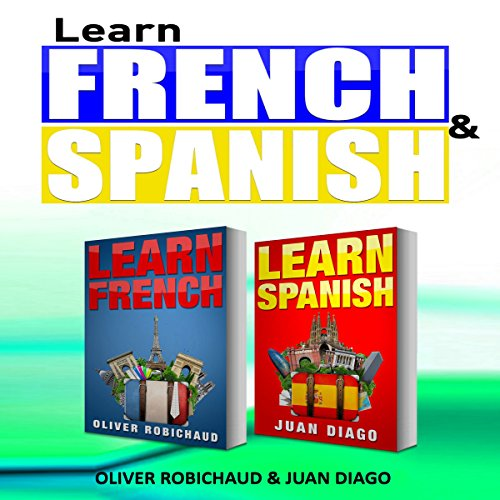 Learn French & Learn Spanish: 2 Books in 1! A Fast and Easy Guide for Beginners audiobook cover art