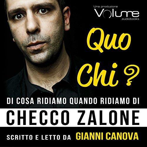 QUO CHI? Di cosa ridiamo quando ridiamo di Checco Zalone | Gianni Canova