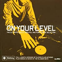 On Your Level: the Ultimate...