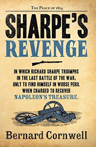 Sharpe's Revenge: The Peace of 1814 (The Sharpe Series, Book 19) (English Edition)