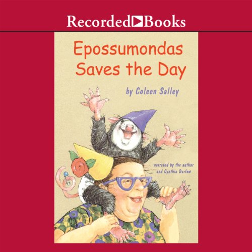Epossumondas Saves the Day                   By:                                                                                                                                 Coleen Salley                               Narrated by:                                                                                                                                 Coleen Salley,                                                                                        Cynthia Darlow                      Length: 14 mins     1 rating     Overall 3.0