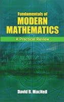 Fundamentals of Modern Mathematics: A Practical Review (Dover Books on Mathematics)
