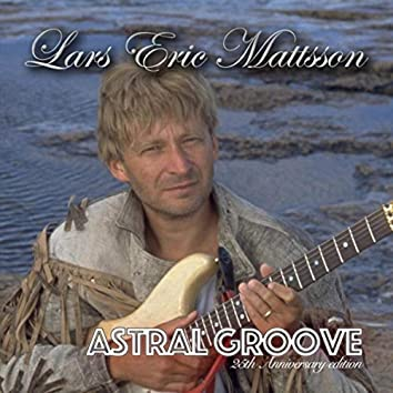 Astral Groove (25th Anniversary Edition)